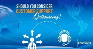 Should You Consider Customer Support Outsourcing