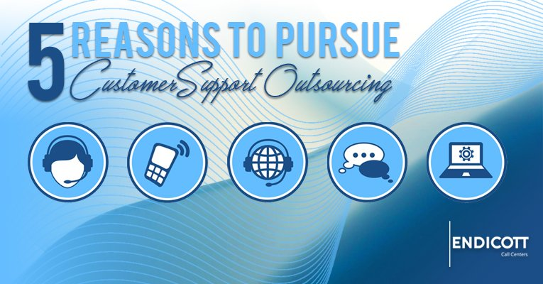 5 Reasons to Pursue Customer Support Outsourcing