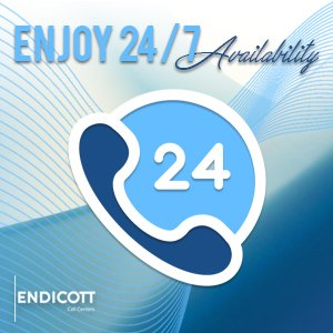 Enjoy 24/7 Availability