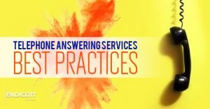Telephone Answering Service Best Practices