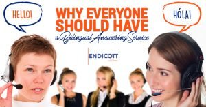 Why Everyone Should Have a Bilingual Answering Service