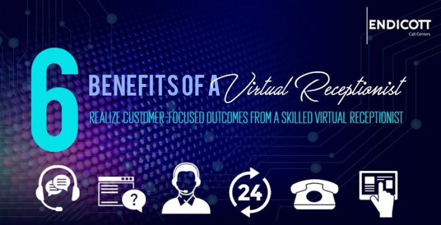 6 Benefits of a Virtual Receptionist