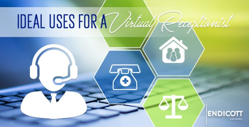 Ideal Uses for a Virtual Receptionist